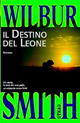 Il destino del leone Wilbur Smith